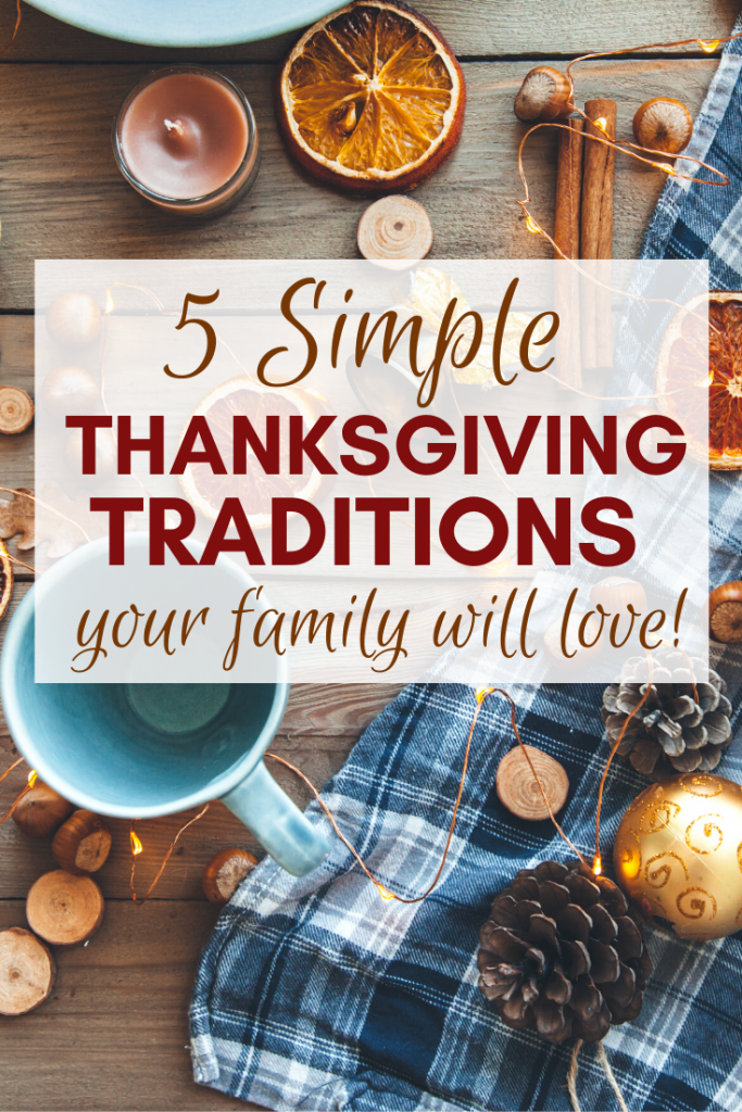 The Best Thanksgiving Traditions
