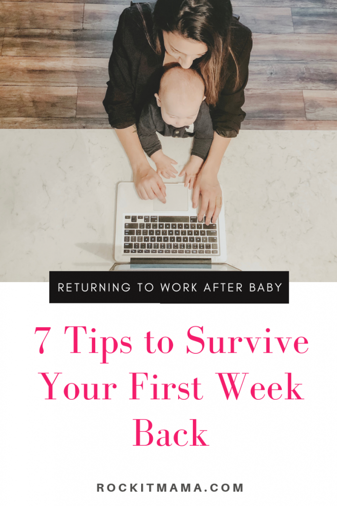 Returning to Work After Baby 7 Tips to Survive Your First Week | Rock It Mama | Use these 7 helpful pieces of advice to help you transition to work after baby