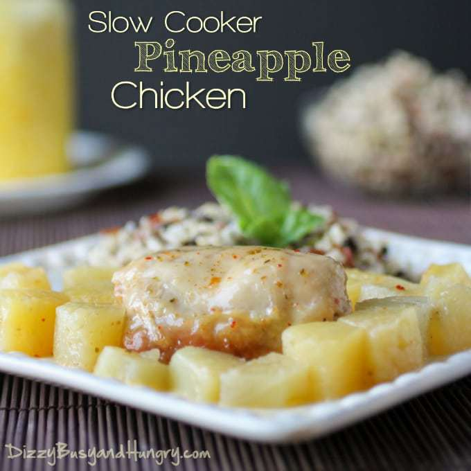 Linke to Slow Cooker Pineapple Chicken by Dizzy Busy and Hungry